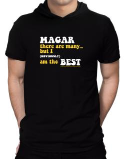 Magar There Are Many... But I (obviously) Am The Best Hooded T-Shirt - Mens