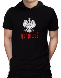 Got Piwo? Hooded T-Shirt - Mens