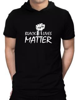Black lives matter Hooded T-Shirt - Mens