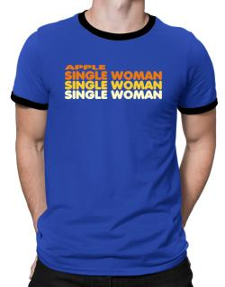 Apple Single Woman Ringer T-Shirt