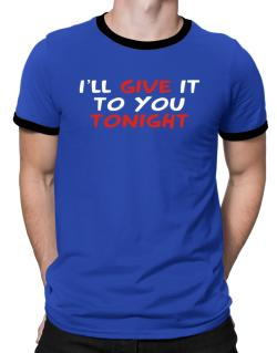 Playeras Ringer de I´ll Give It To You Tonight