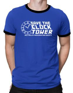 Save the clock tower Ringer T-Shirt