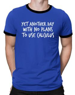 Polo Ringer de Yet another day with no plans to use calculus