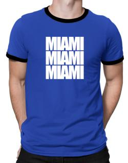 Miami three words Ringer T-Shirt