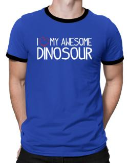Polo Ringer de I love my awesome Dinosour