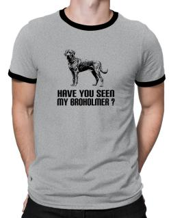 Have you seen my Broholmer? Ringer T-Shirt