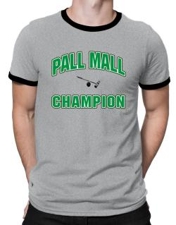 Pall Mall champion Ringer T-Shirt