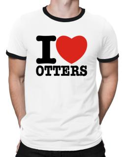 I Love Otters Ringer T-Shirt