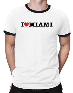 I Love Miami Ringer T-Shirt