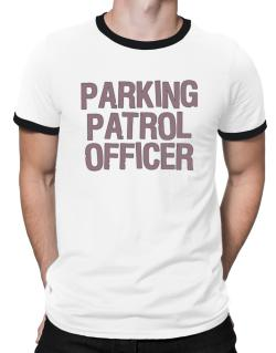 Parking Patrol Officer Ringer T-Shirt