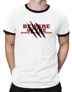Beware Of The North American Bison Ringer T-Shirt