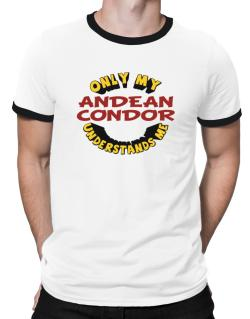 Only My Andean Condor Understands Me Ringer T-Shirt