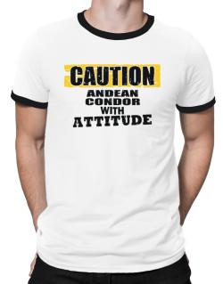 Caution - Andean Condor With Attitude Ringer T-Shirt