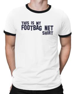 This Is My Footbag Net Shirt Ringer T-Shirt