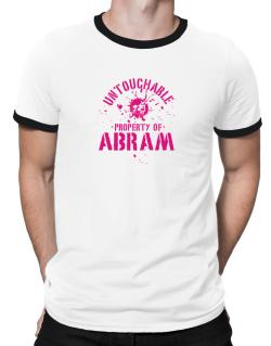 Untouchable : Property Of Abram Ringer T-Shirt