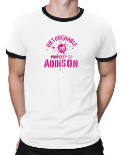 Untouchable : Property Of Addison Ringer T-Shirt