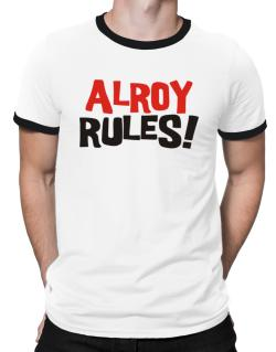 Alroy Rules! Ringer T-Shirt