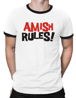 Amish Rules! Ringer T-Shirt
