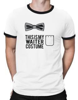 this is my Waiter costume Ringer T-Shirt