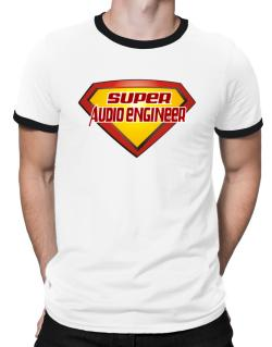 Super Audio Engineer Ringer T-Shirt