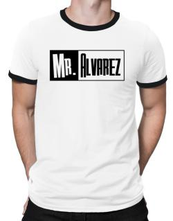 Mr. Alvarez Ringer T-Shirt