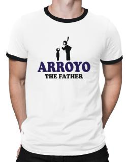 Arroyo The Father Ringer T-Shirt