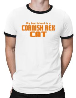 My Best Friend Is A Cornish Rex Ringer T-Shirt