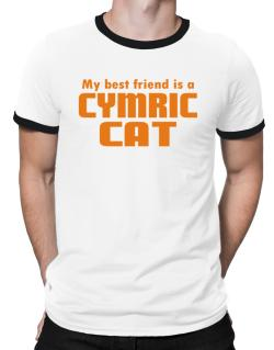 My Best Friend Is A Cymric Ringer T-Shirt