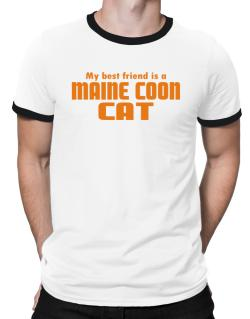 My Best Friend Is A Maine Coon Ringer T-Shirt