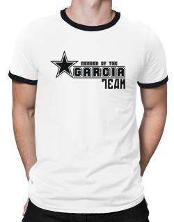 Member Of The Garcia Team Ringer T-Shirt