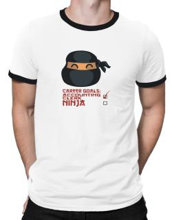 Carrer Goals: Accounting Clerk - Ninja Ringer T-Shirt