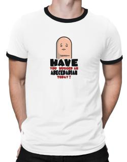 Have You Hugged An Abecedarian Today? Ringer T-Shirt