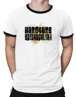 Hardcore Episcopalian Ringer T-Shirt