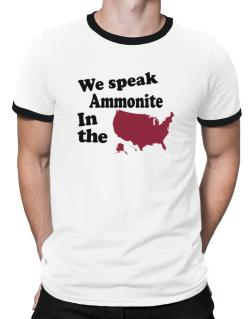 Ammonite Is Spoken In The Us - Map Ringer T-Shirt