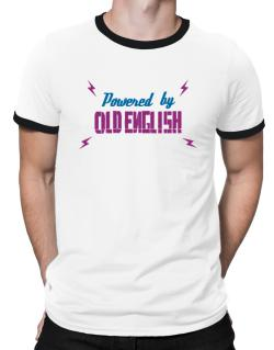 Powered By Old English Ringer T-Shirt