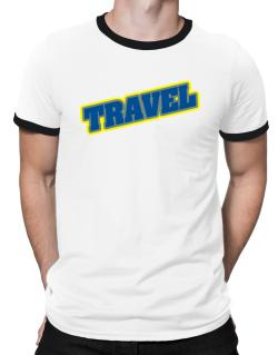 Travel Ringer T-Shirt