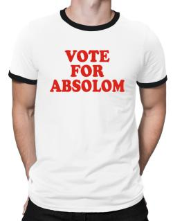 Vote For Absolom Ringer T-Shirt