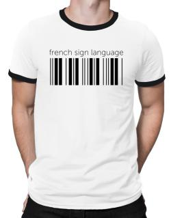 French Sign Language barcode Ringer T-Shirt