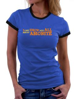 I Can Show You All About Amorite Women Ringer T-Shirt
