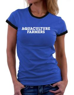 Aquaculture Farmers Simple Women Ringer T-Shirt