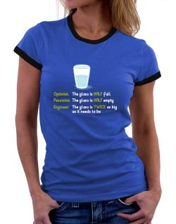 Optimist pessimist engineer glass problem Women Ringer T-Shirt