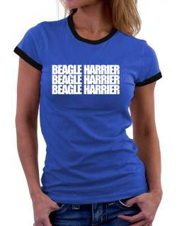 Beagle Harrier three words Women Ringer T-Shirt