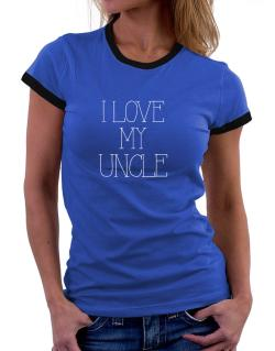 I love my Auncle Women Ringer T-Shirt