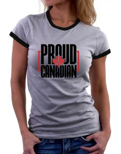 Canada proud Canadian Women Ringer T-Shirt