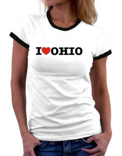 I Love Ohio Women Ringer T-Shirt