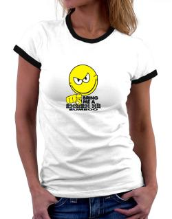 Bring Me A ... Bumbo Or Bombo Or Bumboo Women Ringer T-Shirt