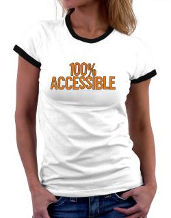 100% Accessible Women Ringer T-Shirt