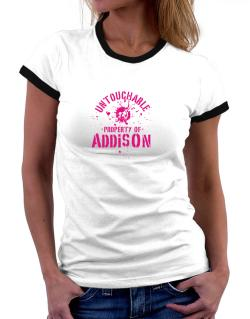 Untouchable : Property Of Addison Women Ringer T-Shirt