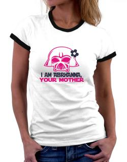 I Am Abrianna, Your Mother Women Ringer T-Shirt