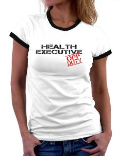 Health Executive - Off Duty Women Ringer T-Shirt
